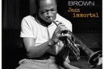 CLIFFORD BROWN: JAZZ IMMORTAL