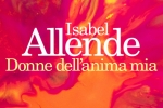 CILE in libreria: Isabel Allende, DONNE DELL'ANIMA MIA